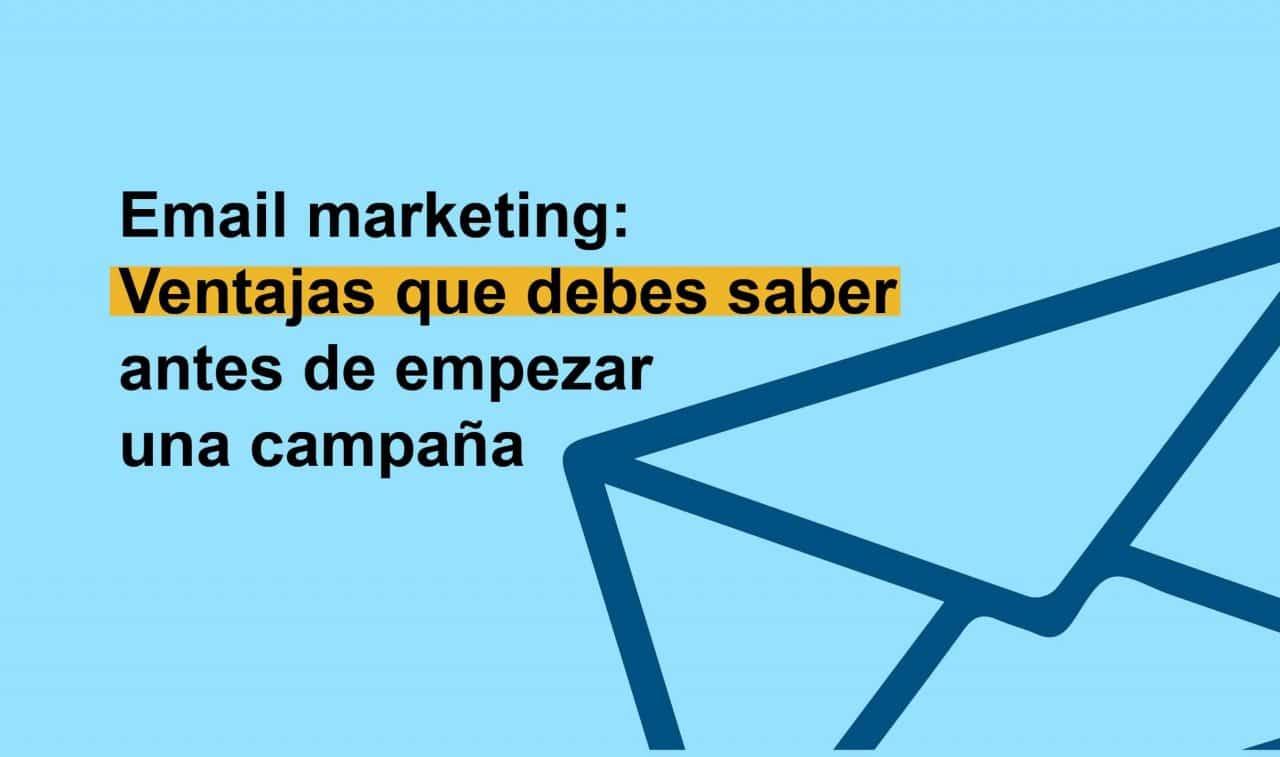 Qué es y ventajas del email marketing