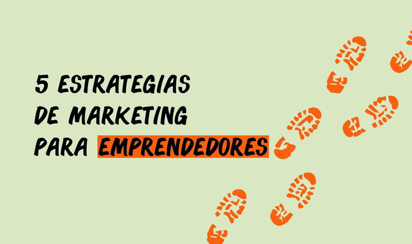 estrategias de marketing para emprendedores